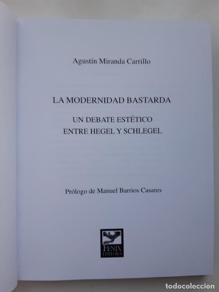 Libros de segunda mano: LA MODERNIDAD BASTARDA ESTUDIOS DE FILOSOFIA Agustin Miranda Carrillo prologo Manuel Barrios Casares - Foto 7 - 205078823