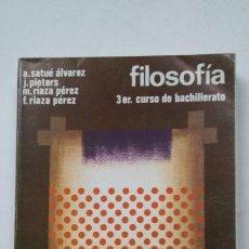 Libros de segunda mano: FILOSOFIA. 3 TERCER CURSO DE BACHILLERATO. A. SATUE ALVAREZ. J. PIETERS. M. RIAZA PEREZ. TDK113. Lote 205676921