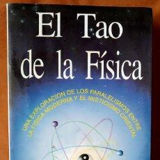 Libros de segunda mano: EL TAO DE LA FÍSICA.FRITJOF CAPRA. SIRIO. 2001. Lote 205838181