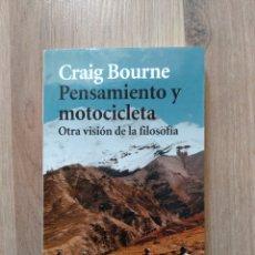 Libros de segunda mano: PENSAMIENTO Y MOTOCICLETA. CRAIG BOURNE.. Lote 206467365