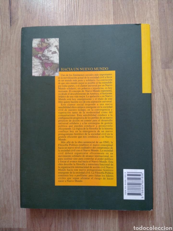 Libros de segunda mano: Hacia un nuevo mundo. Javier Monserrat. Filosofía política. - Foto 3 - 206968443