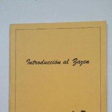 Libros de segunda mano: INTRODUCCION AL ZAZEN. PASOS 1987. BRIHUEGA GUADALAJARA TDK198. Lote 206969613