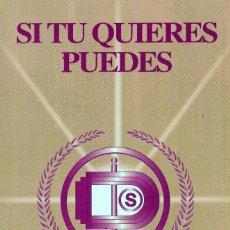 Libros de segunda mano: SI TU QUIERES PUEDES, FRANCISCO VILLEGAS QUINTERO, MAESTRO DE LA GNOSIS. Lote 207026588