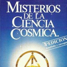 Libros de segunda mano: MISTERIOS DE LA CIENCIA COSMICA, EFRAÍN VILLEGAS QUINTERO, CREADOR DE LA GNOSIS. Lote 207027301