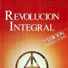 Libros de segunda mano: REVOLUCIÓN INTEGRAL, EFRAÍN VILLEGAS QUINTERO, CREADOR DE LA GNOSIS. Lote 207027763