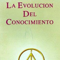 Libros de segunda mano: LA EVOLUCIÓN DEL CONOCIMIENTO, EFRAÍN VILLEGAS QUINTERO, CREADOR DE LA GNOSIS. Lote 207028088