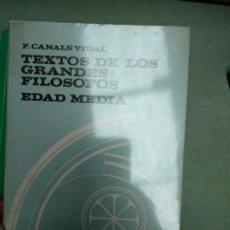 Libros de segunda mano: TEXTOS DE LOS GRANDES FILOSOFOS. EDAD MEDIA. - CANALS VIDAL, F.. Lote 207028187