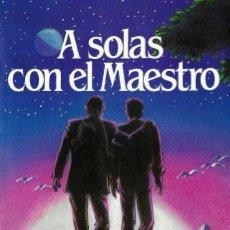 Libros de segunda mano: A SOLAS CON EL MAESTRO, ANTONIO MOSQUERA AMENEIRO. Lote 207030012