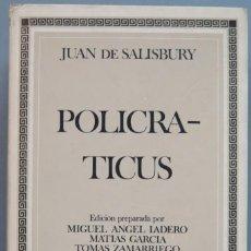 Libros de segunda mano: POLICRATICUS. JUAN DE SALISBURY. Lote 207032023