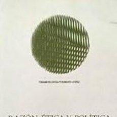Libros de segunda mano: APPEL, LUHMANN, MARRAMAO - RAZÓN, ÉTICA Y POLÍTICA. Lote 207270707