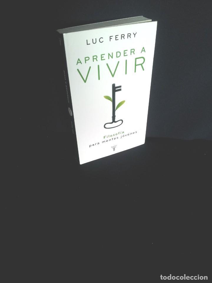 LUC FERRY - APRENDER A VIVIR, FILOSOFIA PARA MENTES JOVENES - EDICIONES TAURUS 2007 (Libros de Segunda Mano - Pensamiento - Filosofía)