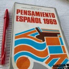 Libros de segunda mano: GONZALO FERNANDEZ DE LA MORA - PENSAMIENTO ESPAÑOL 1969-FILOSOFIA- ENVÍO CERTIFICADO 6,99. Lote 207887800