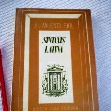 Libros de segunda mano: SINTAXIS LATINA E.VALENTÍ FIOL- FILOSOFIA- ENVÍO CERTIFICADO 6,99. Lote 207888110
