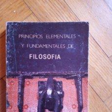 Libros de segunda mano: PRINCIPIOS ELEMENTALES Y FUNDAMENTALES DE FILOSOFÍA. G. POLITZER. Lote 207948386