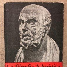 Libros de segunda mano: LA FILOSOFÍA HELENÍSTICA. ALFONSO REYES. ED. FONDO DE CULTURA ECONÓMICA (CFE) EN 1965.. Lote 208480810