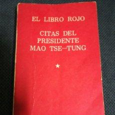 Libros de segunda mano: EL LIBRO ROJO, CITAS DEL PRESIDENTE MAO TSE-TUNG. Lote 244927980