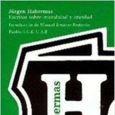 Libros de segunda mano: JÜRGEN HABERMAS - ESCRITOS SOBRE MORALIDAD Y ETICIDAD. Lote 208904396