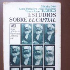 Libros de segunda mano: ESTUDIOS SOBRE EL CAPITAL - MAURICE DOBB ET. AL. - SIGLO XXI - 1973. Lote 208937730