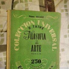 Libros de segunda mano: FILOSOFIA DEL ARTE. TOMO I,II Y III H. TAINE. EDITORIAL ESPASA CALPE. MADRID. Lote 208948608