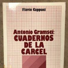 Libros de segunda mano: CUADERNOS DE LA CÁRCEL. ANTONIO GRAMSCI. (ANÁLISIS DEL MATERIALISMO HISTÓRICO Y LA FILOSOFÍA. Lote 209029338