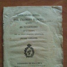 Libros de segunda mano: 1814 - CARTA DECIMA QUINTA DEL FILOSOFO RANCIO : CUARTA AL JANSENISMO - REIMPRESO EN MALLORCA. Lote 209075521