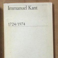 Libros de segunda mano: IMMANUEL KANT 1724/1974. Lote 209106335