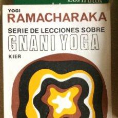 Libros de segunda mano: YOGI RAMACHARAKA, SERIE DE LECCIONES SOBRE GNANI YOGA. Lote 209151273