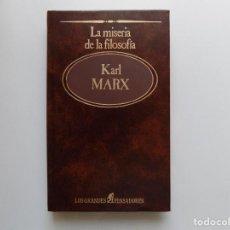 Libros de segunda mano: LIBRERIA GHOTICA. KARL MARX. LA MISERIA DE LA FILOSOFIA.1984. LOS GRANDES PENSADORES.. Lote 209726405