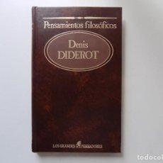 Libros de segunda mano: LIBRERIA GHOTICA. DENIS DIDEROT. PENSAMIENTOS FILOSOFICOS. 1984.LOS GRANDES PENSADORES.. Lote 209752136