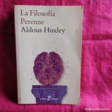 Livros em segunda mão: LA FILOSOFÍA PERENNE - HUXLEY, ALDOUS. Lote 209890873