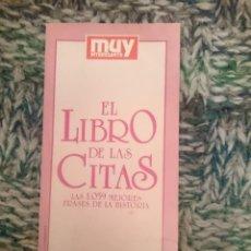 Libros de segunda mano: EL LIBRO DE LAS CITAS - ED. MUY INTERESANTE. Lote 210616070