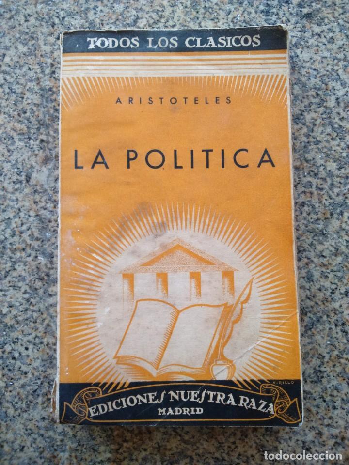 ARISTOTELES -- LA POLITICA -- EDICIONES NUESTRA RAZA -- (Libros de Segunda Mano - Pensamiento - Filosofía)