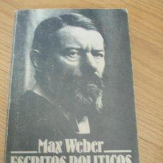 Libros de segunda mano: MAX WEBER ESCRITOS POLITICOS EDICIÓN DE JOAQUÍN ABELLÁN. ALIANZA EDITORIAL. 1991. Lote 211255339