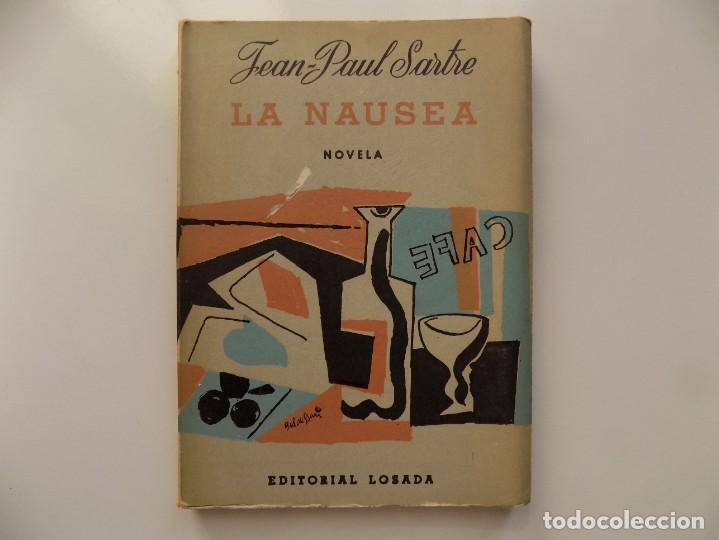 LIBRERIA GHOTICA. JEAN-PAUL SARTRE. LA NAUSEA. EDITORIAL LOSADA 1960. (Libros de Segunda Mano - Pensamiento - Filosofía)