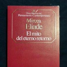Livros em segunda mão: EL MITO DEL ETERNO RETORNO - MIRCEA ELIADE. Lote 211511224