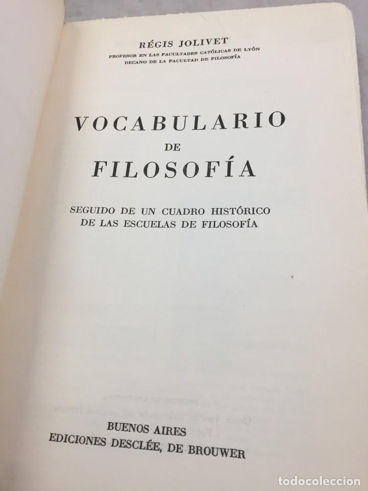 Libros de segunda mano: VOCABULARIO DE FILOSOFIA. Seguido de un cuadro histórico de las escuelas de filosofía Jolivet, Regis - Foto 3 - 211757300