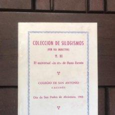 Libros de segunda mano: COLECCIÓN DE SILOGISMOS (POR VÍA INDUCTIVA). T. II. EL UNIVERSAL IN RE DE DUNS ESCOTO.. Lote 97631803