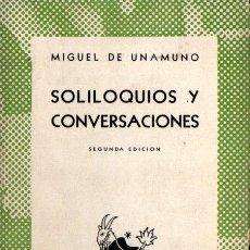 Libros de segunda mano: AUSTRAL 286 : MIGUEL DE UNAMUNO - SOLILOQUIOS Y CONVERSACIONES (1944). Lote 212005566