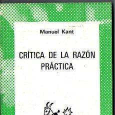 Libros de segunda mano: AUSTRAL 1589 : MANUEL KANT - CRÍTICA DE LA RAZÓN PRÁCTICA (1975). Lote 212012273