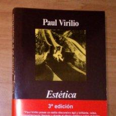 Libros de segunda mano: PAUL VIRILIO - ESTÉTICA DE LA DESAPARICIÓN - ANAGRAMA, 2003. Lote 212121990