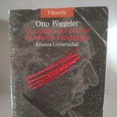 Libros de segunda mano: EL CAMINO DEL PENSAR DE MARTIN HEIDEGGER. OTTO POGGELER. ALIANZA UNIVERSIDAD.. Lote 212267898