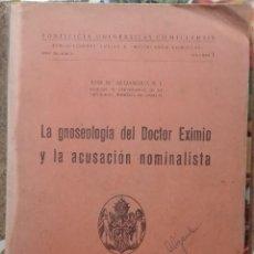 Libros de segunda mano: JOSÉ Mª ALEJANDRO. LA GNOSEOLOGÍA DEL DOCTOR EXIMIO Y LA ACUSACIÓN NOMINALISTA. 1948. Lote 212571880