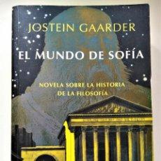 Libros de segunda mano: EL MUNDO DE SOFIA - JOSTEIN GAARDER - SIRUELA. Lote 212606692