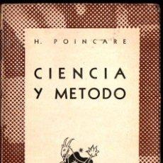 Libros de segunda mano: AUSTRAL Nº 409 : POINCARÉ - CIENCIA Y MÉTODO (1944) PRIMERA EDICIÓN EN AUSTRAL. Lote 212728115