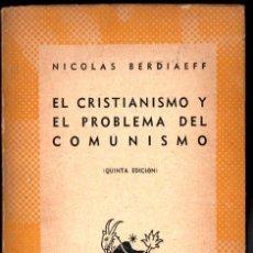 Libros de segunda mano: AUSTRAL Nº 26 : BERDIAEFF : EL CRISTIANISMO Y EL PROBLEMA DEL COMUNISMO (1944). Lote 212774668