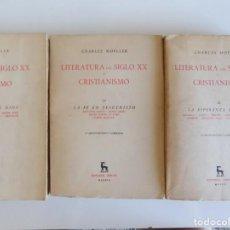 Libros de segunda mano: LIBRERIA GHOTICA. CHARLES MOELLER. LITERATURA DEL SIGLO XX Y CRISTIANISMO. 3 TOMOS. EDITORIAL GREDOS. Lote 212959298