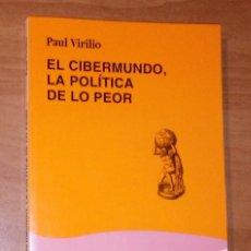 Libros de segunda mano: PAUL VIRILIO - EL CIBERMUNDO, LA POLÍTICA DE LO PEOR - CÁTEDRA, 1997. Lote 213108838