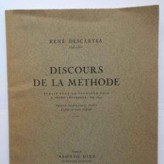 Libros de segunda mano: DESCARTES: DISCOURS DE LA MÉTHODE (ALONSO DÍEZ, 1945) ¡ORIGINAL! 1ª ED. RARO. COLECCIONISTA. Lote 213254443