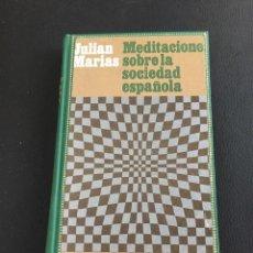 Livros em segunda mão: MEDITACIONES SOBRE LA SOCIEDAD ESPAÑOLA - JULIAN MARIAS. Lote 213438201