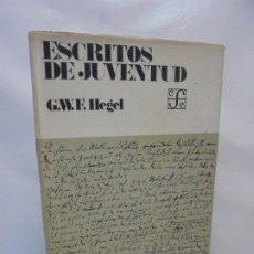 Libros de segunda mano: ESCRITOS DE JUVENTUD. G.W.F. HEGEL. EDITORIAL FONDO DE CULTURA ECONOMICA 1978. Lote 213453911